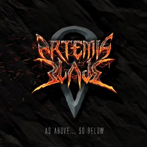 Artemis Blade — As Above… So Below (2018)