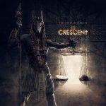 Crescent — The Order Of Amenti (2018)