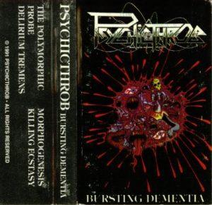 Psychicthrob — Bursting Dementia (1991)