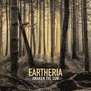 Eartheria — Awaken The Sun (2018)