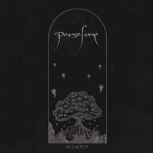 Persefone — In Lak'ech (2018)