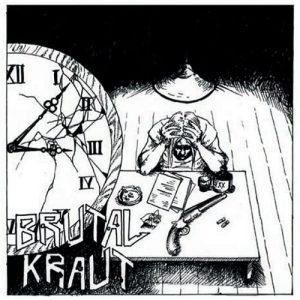 Brutal Kraut — Brutal Kraut (2018)