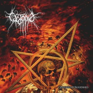 Cacotopia — Centuries Of Bloodshed (2018)