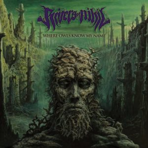Rivers Of Nihil — Where Owls Know My Name (2018)