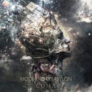Modern Day Babylon — Coma (2018)