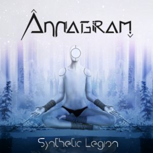 Annagram — Synthetic Legion (2018)