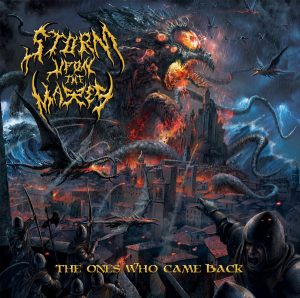 Storm Upon The Masses — The Ones Who Came Back (2018)