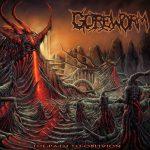 Goreworm — The Path To Oblivion (2018)