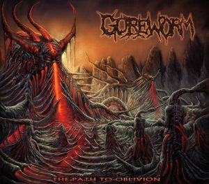 Goreworm — The Path To Oblivion (2018)
