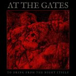 At The Gates — To Drink From The Night Itself (2018)