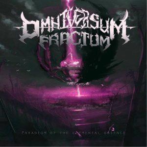 Omniversum Fractum — Paradigm Of The Elementals Essence (2018)