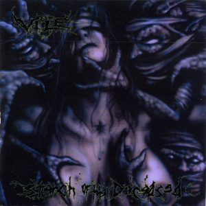 Vile — Stench Of The Deceased (1999)