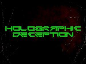 Holographic Deception — Digital Immortality (2018)