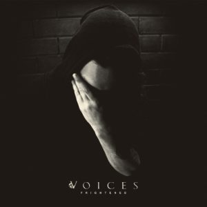 Voices — Frightened (2018)