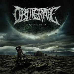 Obliterate — Impending Death (2018)