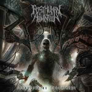 Posthuman Abomination — Transcending Embodiment (2018)
