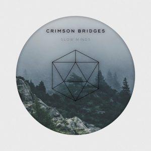 Crimson Bridges — Slow Minds (2018)