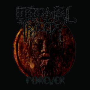 Eternal Tragedy — Forever (2006)