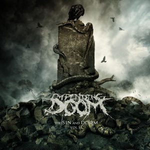 Impending Doom — The Sin And Doom Vol. II (2018)