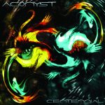 Agonyst — Centennial (2011)