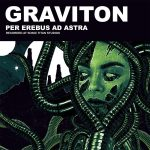 Graviton — Per Erebus Ad Astra (2018)