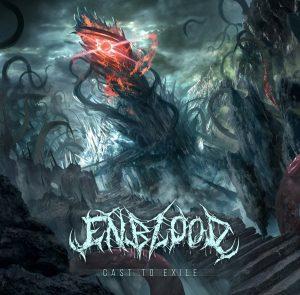 Enblood — Cast To Exile (2018)