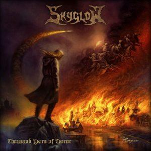 Skyglow — Thousand Years Of Terror (2018)