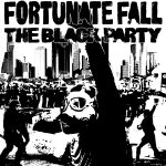 Fortunate Fall — The Black Party (2018)