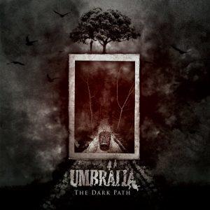 Umbrälia — The Dark Path (2018)