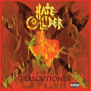 Hate Collider — Texecutioner (2018)