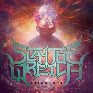 Slay The Wretch — Fragments (2018)