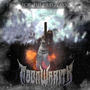Noonwraith — For The Old Ways (2018)