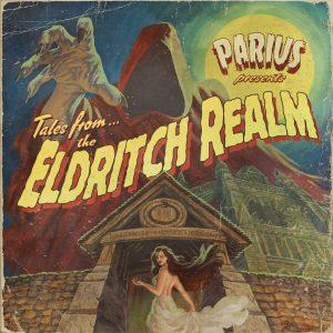 Parius — The Eldritch Realm (2018)