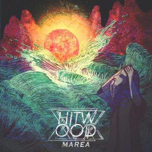 Hitwood — Marea (2018)