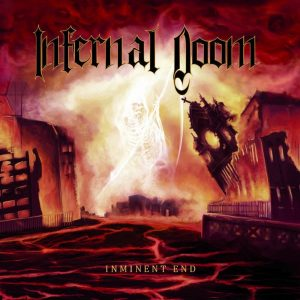 Infernal Doom — Imminent End (2018)