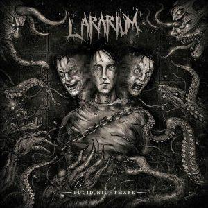 Lararium — Lucid Nightmare (2018)