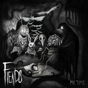 Fiends — Me Time (2018)