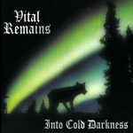 Vital Remains — Into Cold Darkness (1995)