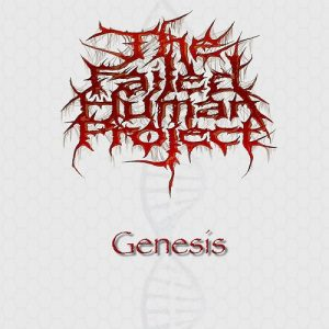 The Failed Human Project — Genesis (2018)