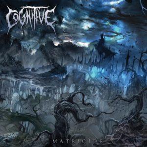 Cognitive — Matricide (2018)