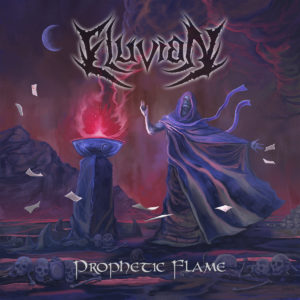 Eluvian — Prophetic Flame (2018)