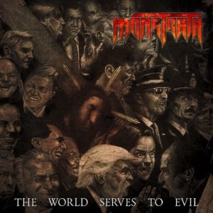 Monstrath — The World Serves To Evil (2018)