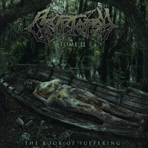 Cryptopsy — The Book Of Suffering - Tome II (2018)