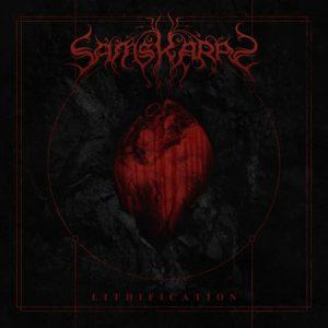 Samskaras — Lithification (2018)