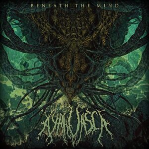 Ayahuasca — Beneath The Mind (2018)