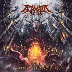 Acrania — Tyrannical Hierarchy - Vol 1 (2018)