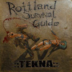 Tekna — Rottland Survival Guide (2018)