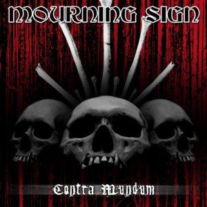 Mourning Sign — Contra Mundum (2018)
