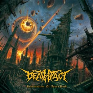 Deathpact — Reincarnation Of Asura Road (2018)