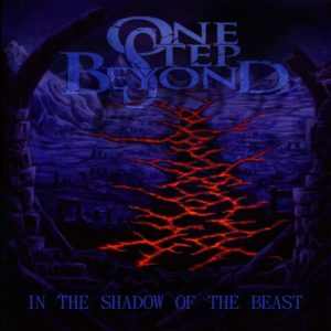 One Step Beyond — In The Shadow Of The Beast (2018)